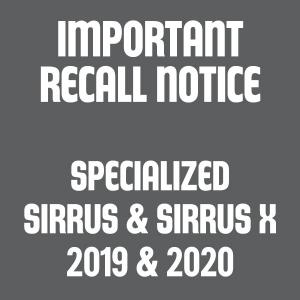 Specialized Sirrus and Sirrus X 2019 & 2020 recall - Stop riding
