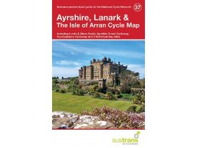 Sustrans Cycle Map 37 Ayrshire, Lanark & the Isle of Arran